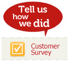 Tell us how we did by filling in our customer survey